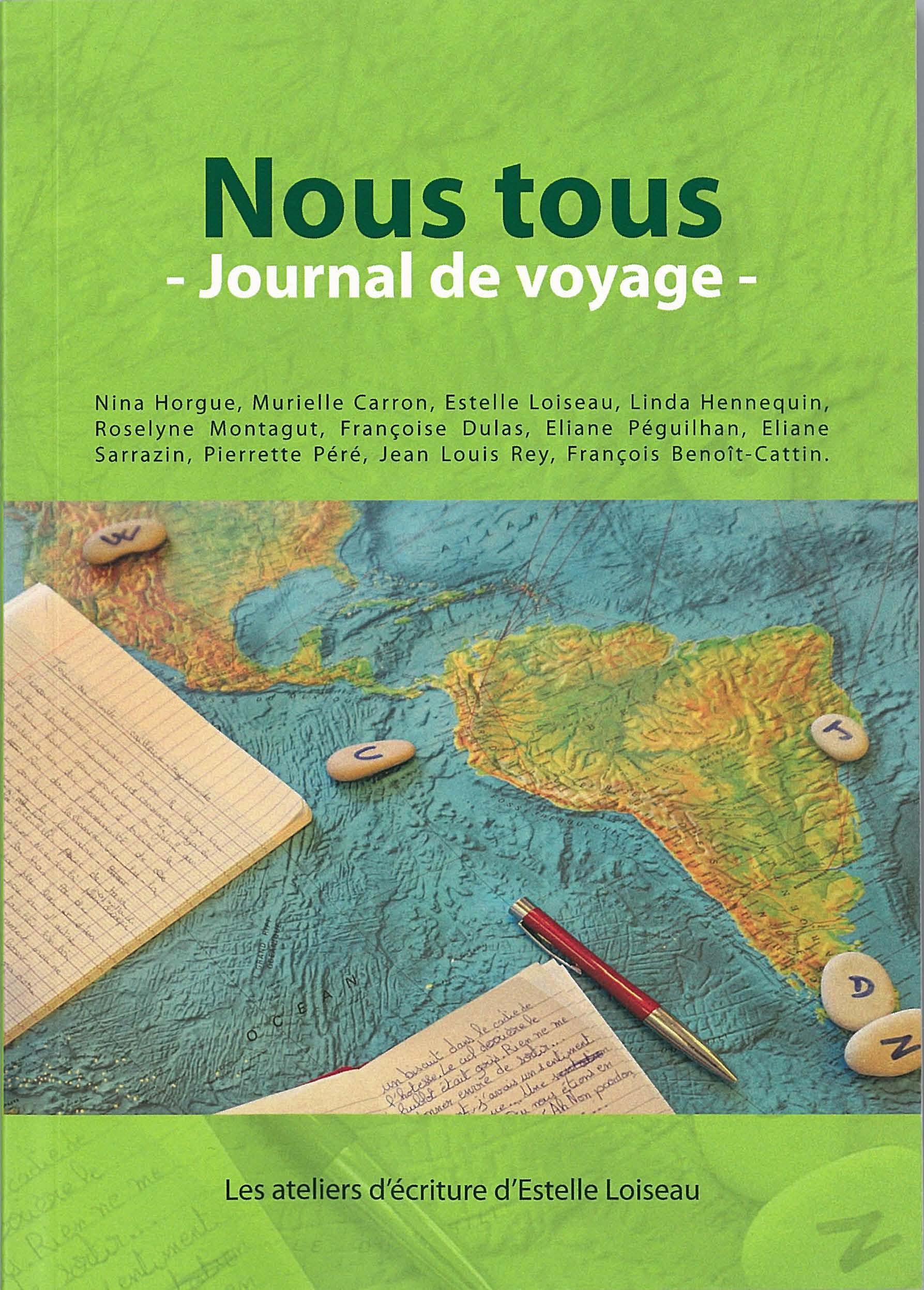 Nous tous - Journal de voyage - Atelier d'écriture Estelle Loiseau